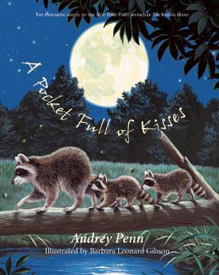 A Pocket Full of Kisses By Penn, Audrey/ Gibson, Barbara Leonard (ILT)